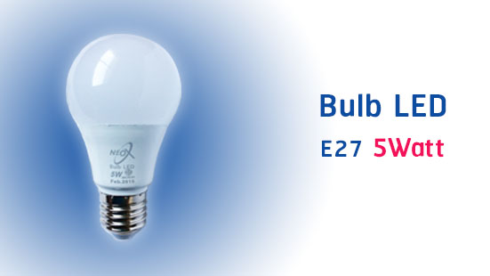 NEO X Bulb LED Product 5 Watt