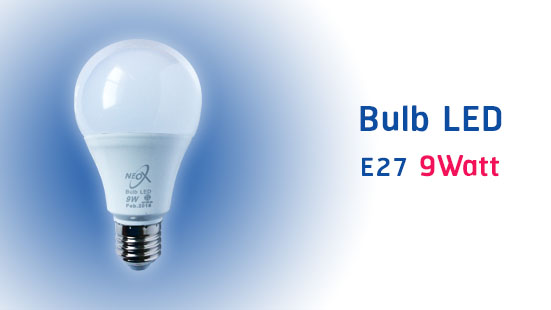 NEO X Bulb LED Product 9 Watt